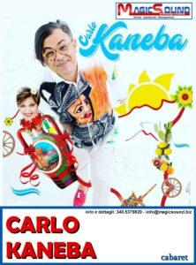 CARLO KANEBA MAGIC SOUND COMICI PROPOSTE SPETTACOLI