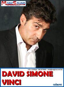 DAVID SIMONE VINCI MAGIC SOUND COMICI PROPOSTE SPETTACOLI