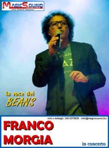 FRANCO MORGIA la voce dei BEANS MAGIC SOUND CANTANTI PROPOSTE SPETTACOLI