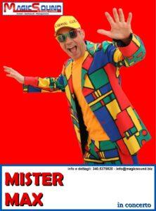 MISTER MAX MAGIC SOUND COMICI PROPOSTE SPETTACOLI
