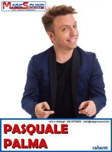 PASQUALE PALMA MAGIC SOUND COMICI PROPOSTE SPETTACOLI