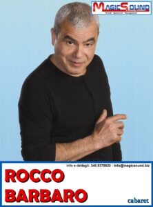 ROCCO BARBARO MAGIC SOUND COMICI PROPOSTE SPETTACOLI